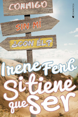 LIBRO - Si tiene que ser : Irene Ferb  (Kiwi - 3 Octubre 2016)  NOVELA ROMANTICA  Edición papel & digital ebook kindle  Comprar en Amazon España