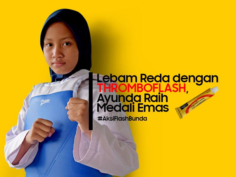 Nyeri Lebam Reda dengan THROMBOFLASH Ayunda Raih Medali Emas #AksiFlashBunda