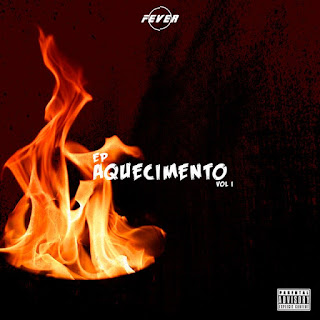 Fever - Aquecimento (EP) [DOWNLOAD]