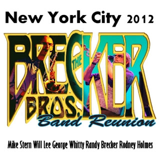 Brecker Brothers Band Reunion - 2012 - New York City 2012
