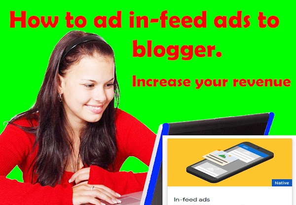 How to ad in-feed ads to blogger