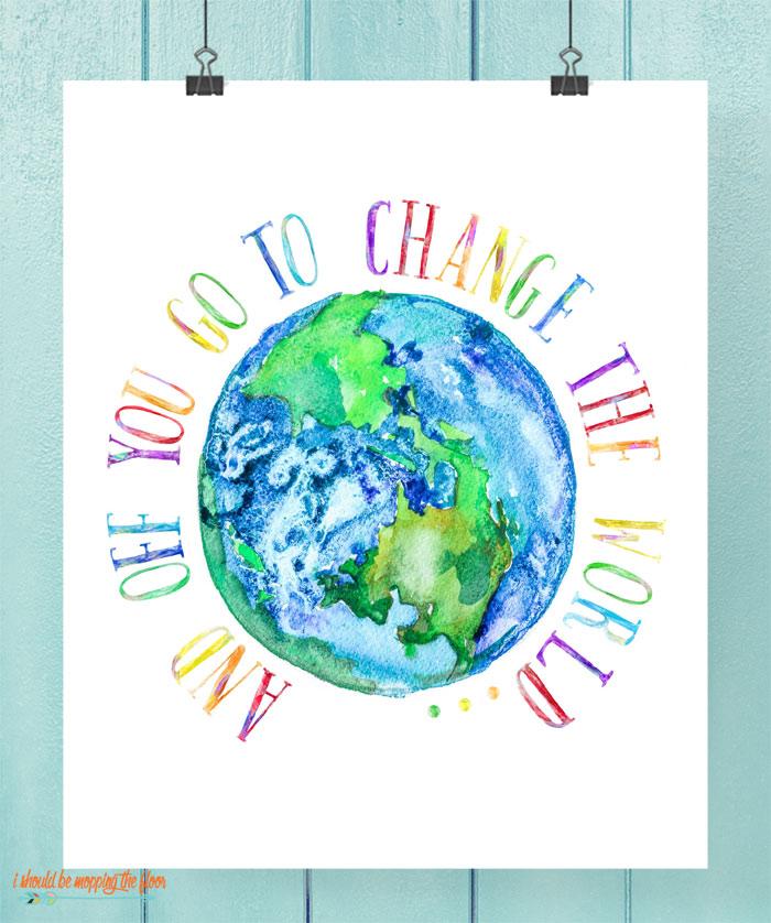 Change the World Printable