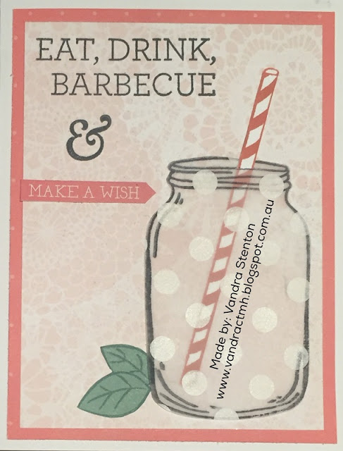 #CTMHBeautifulFriendship, Classic Summer Bash, SOTM, blog hop, Summer, Jar, Fruit, Drinks, lemonade, Sangria, party, Birthday, PML, vellum, cardmaking, #CTMHVandra, S1805, Vandra,