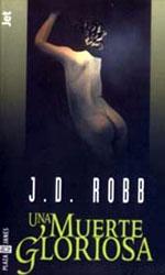 Una Muerte Gloriosa de  J.D. Robb