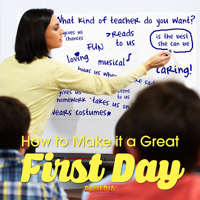 First Day of School Goal: A Valuable, Memorable, & Fun Day | Remedia Publications