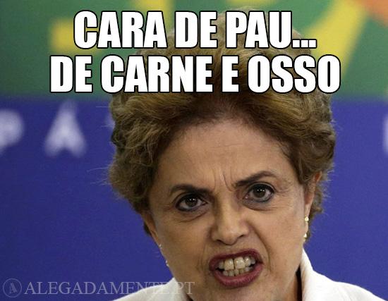 Imagem de Dilma Rousseff – Cara de pau de carne e osso