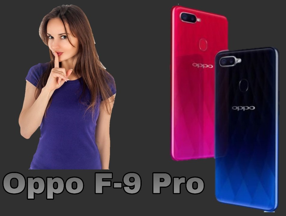 Oppo F9 Pro Review: The best design and great feature is the