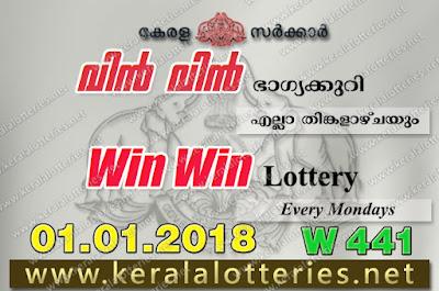 Kerala Lottery Results  1-Jan-2018 Win Win W-441 www.keralalotteries.net