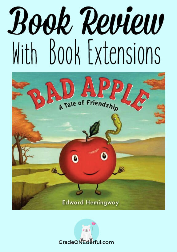 Bad Apple Book Review: Mac is a GOOD apple who learns to stand up to the bullies in the orchard when they start teasing him because of his new friend, Will the Worm. Perfect for Grade 1. #gradeonederful #thebadapple #booksforkids