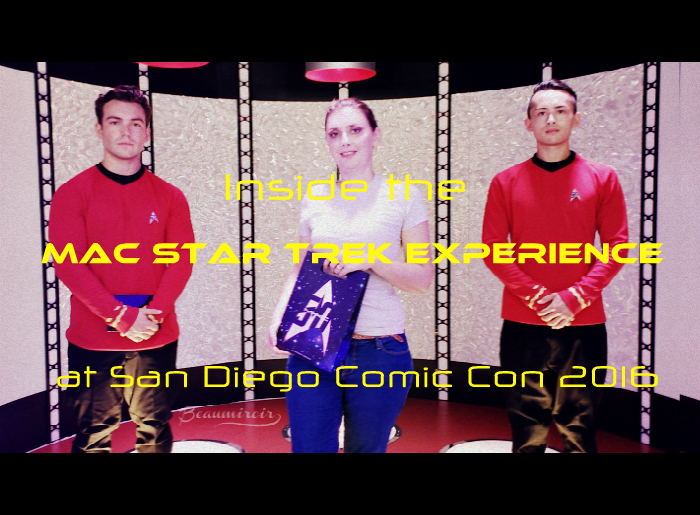 Inside the MAC Star Trek Experience at San Diego Comic Con