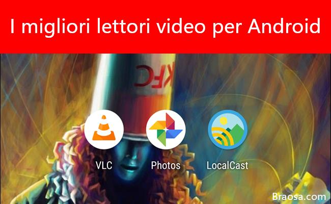 I migliori lettori video per Android