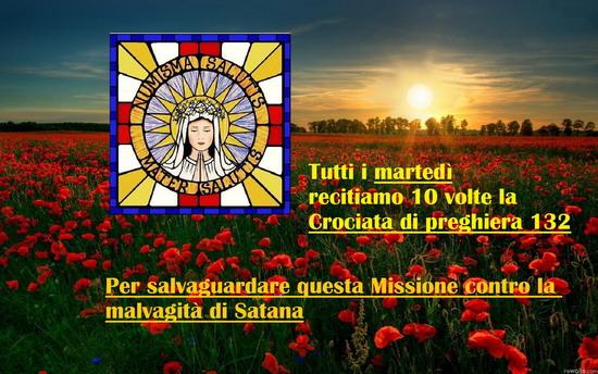 TUTTI I MARTEDÌ RECITIAMO 10 VOLTE LA CROCIATA DI PREGHIERA 132