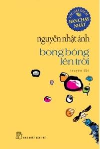 Bong Bóng Lên Trời - Nguyễn Nhật Ánh