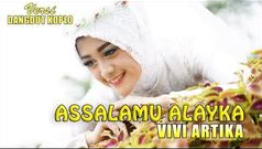 Vivi Artika - Assalamu Alayka (New Kendedes) Mp3