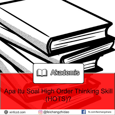 Apa Itu Soal High Order Thinking Skill (HOTS)?