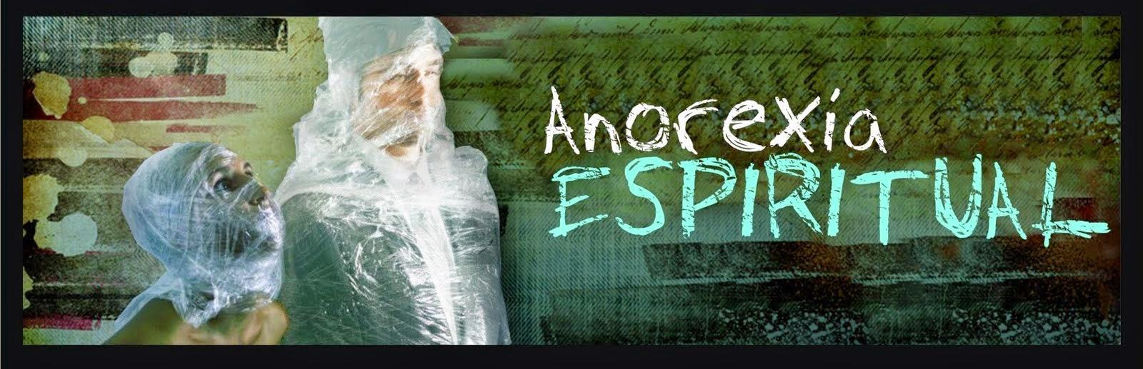 Anorexia Espiritual