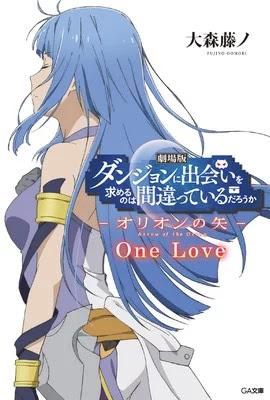Dungeon ni Deai o Motomeru no wa Machigatteiru Darō ka: Arrow of the Orion - One Love