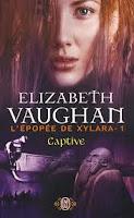 Elizabert Vaughan - L'épopée de Xylara