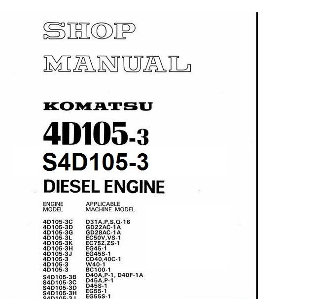 dhtauto: KOMATSU ENGINE S4D105-3 WORKSHOP MANUALS