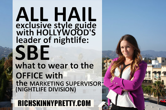 ALL HAIL: What to Wear to the Office | Los Angeles Edition with Exclusive Style Interview at SBE