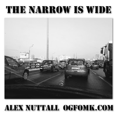 Poetry by Alex Nuttall, title: The Narrow Is Wide, Original Date: 19980201 – © Alex Nuttall / OgFOMK ArTS 1998 – 2018 – Retro-published 20171222.