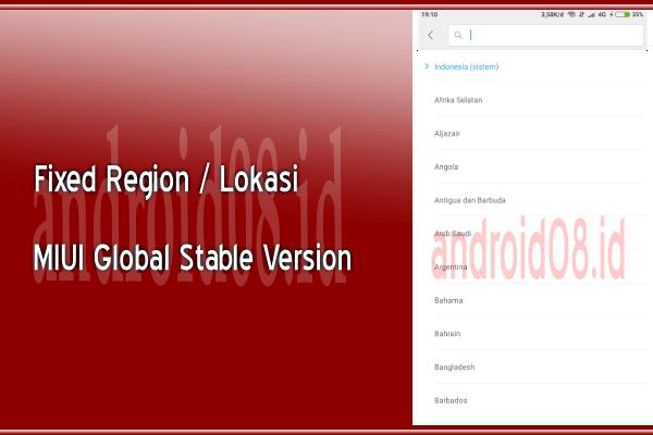 Cara Fixed Lokasi/Region MIUI Global Stable Version
