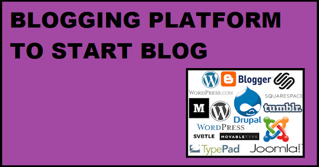 Blogger Platform TO START BLOGGING