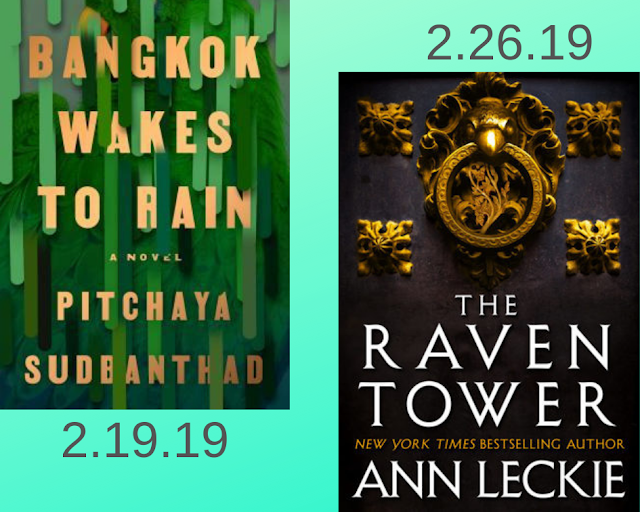 bangkok Wakes to Rain, Putchaya Sudbanthad, The Raven Tower, Ann Leckie