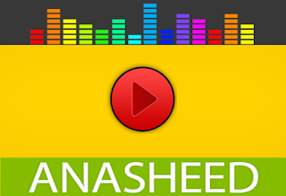 Streaming and Download Free Most Beautiful Anasheed Collection From Many Nasheed Singers and Groups