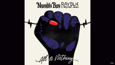 Naughty Boy , RAY BLK , Wyclef Jean - All Or Nothing (#Official #Audio #Video)