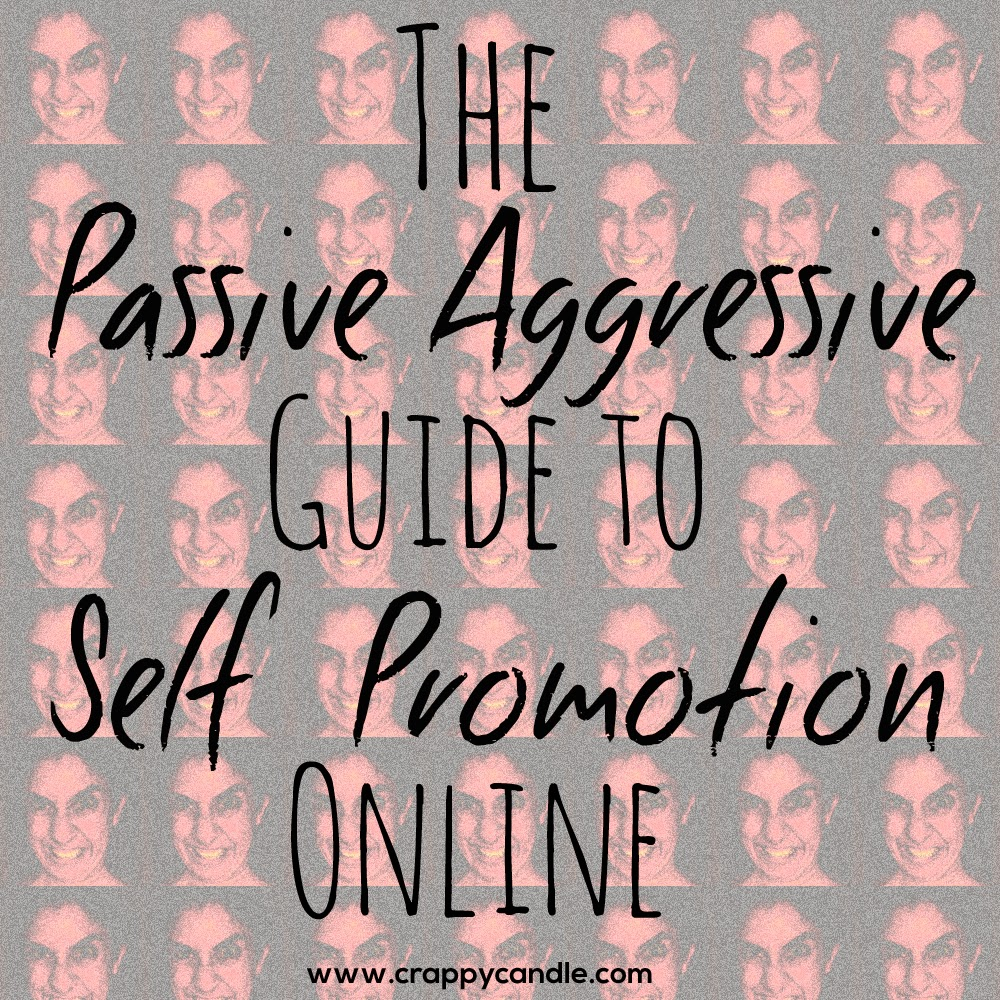 Guide to Online Self Promotion :: Crappy Candle