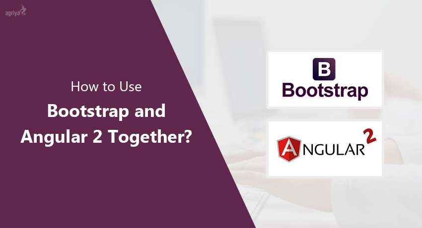 Bootstrap and Angular 2