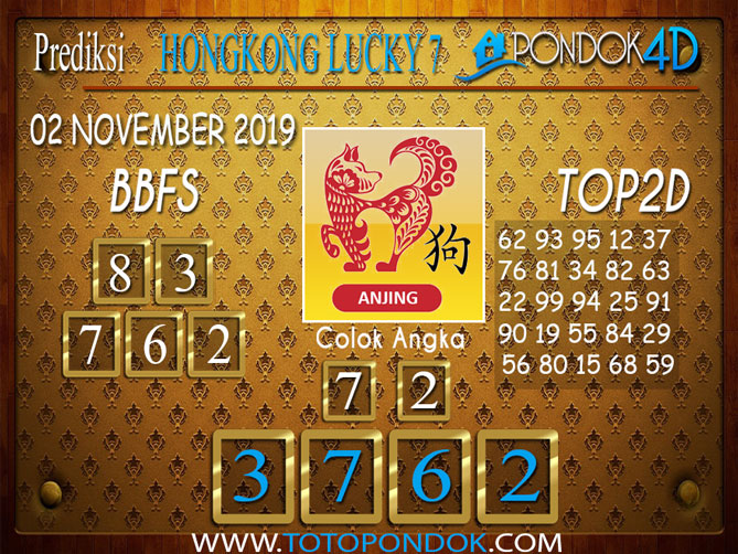 Prediksi Togel HONGKONG LUCKY 7 PONDOK4D 02 NOVEMBER 2019