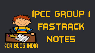 IPCC GROUP 1 FASTRACK NOTES