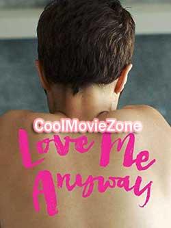 Love Me Anyway (2018)