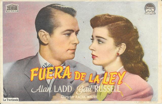 Fuera de la Ley - Programa de Cine - Alan Ladd - Gail Russell