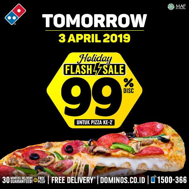 #Dominos - #Promo Holiday Flash Sale Diskon Hingga 99% Pizza Ke-2 (03 April 2019)