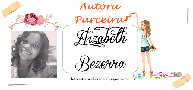 http://letraseternasdayane.blogspot.com.br/search/label/Elizabeth%20Bezerra