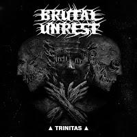 "Brutal Unrest - ""Trinitas"""