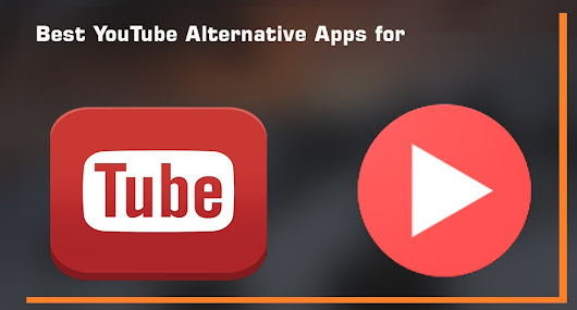 Best YouTube Alternative App for Android Devices