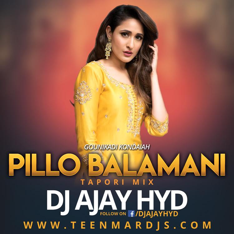 PILLO-BALAMANI-TAPORI-MIX-DJ-AJAY-HYD