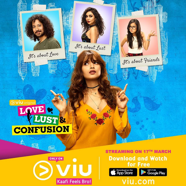 'Love, Lust and Confusion' Web Series on VIU India Plot Wiki,Cast,Youtube