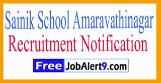 Sainik School Amaravathinagar Recruitment Notification 2017 Last Date 22-07-2017