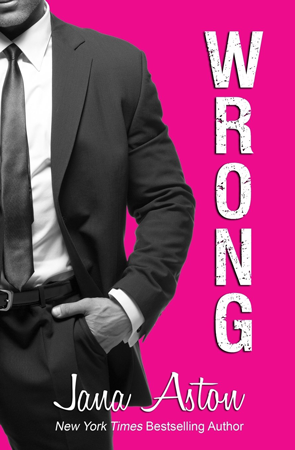 Book Review: Wrong (Wrong #1) by Jana Aston | About That Story