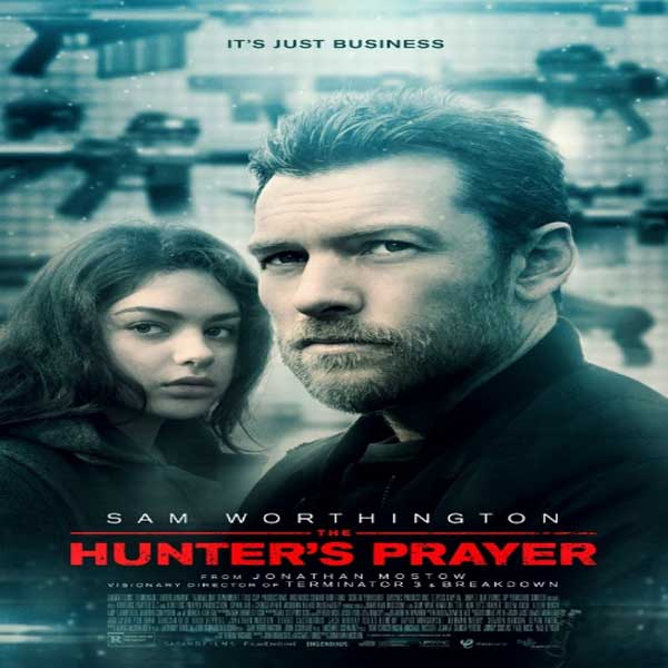 Hunter's Prayer, Hunter's Prayer Synopsis, Hunter's Prayer Trailer, Hunter's Prayer Review, Poster Hunter's Prayer