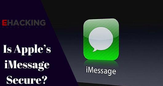 Is Apple's iMessage Secure?