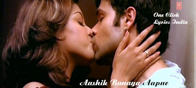 Aashiq Banaya Aapne Title Song Lyrics
