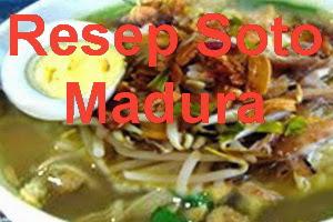 Resep Soto Ayam Madura