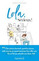http://leden-des-reves.blogspot.fr/2018/03/lola-serieux-luce-michel.html
