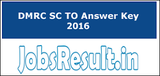 DMRC SC TO Answer Key 2016
